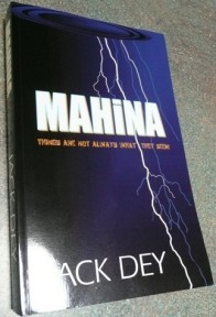 Mahina by JackDey - now in paperback. Order your copy and start reading today - but be warned - you won't want to put it down!