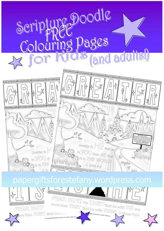 FREE Scripture Doodle Bible colouring page - Greater is He that is in us - 1John 4:4 and 2Kings 6:16; free printable