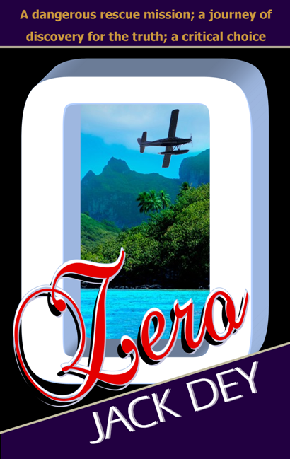 Zero by Jack Dey; Christian fiction suspense